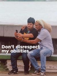 Don't disrespect my abilities...